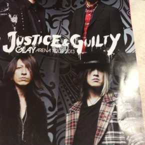 GLAY アリーナツアー2013 JUSTICE&GUILTY
